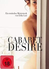 ดูหนังโป๊ออนไลน์ Cabaret Desire (2011) สหรัฐอเมริกา